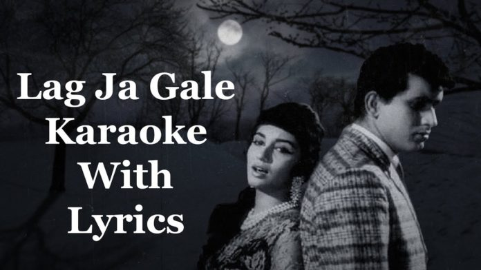 Watch latest Bollywood songs lyrics, Hollywood latest and Tollywood latest songs lyrics TAGS Hindi Hindi old Songs Lag Ja Gale Ke Phir Lata Mangeshkar lyrics of the song lag ja gale,Woh Kaun Thi,Lag Ja Gale Ki Phir song lyrics | Woh Kaun Thi