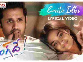 Emito Idhi Song Lyrics in English & Telugu – Rang de -FindSongsLyrics.com