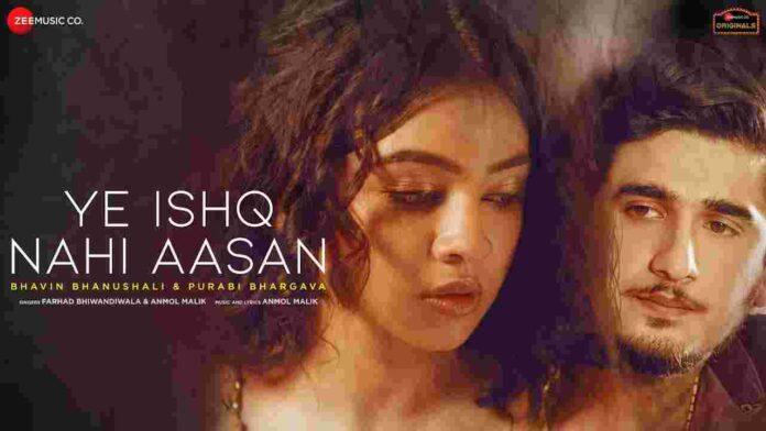 YE ISHQ NAHI AASAN Lyrics in English – Farhad Bhiwandiwala - FindSongsLyrics.com