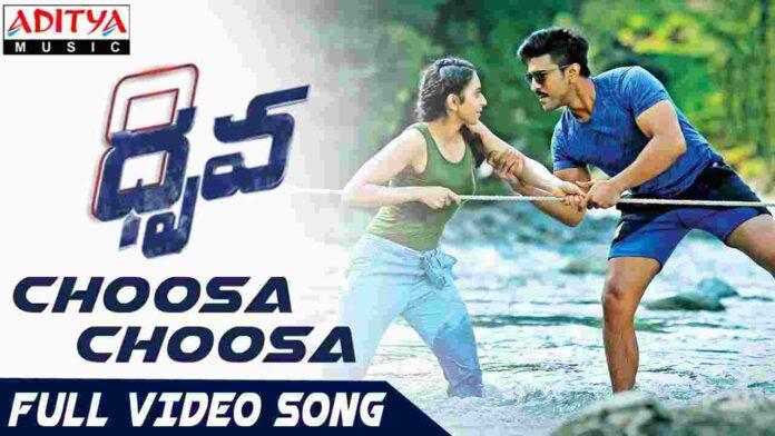 Choosa Choosa Song Lyrics in English & Telugu - Dhruva - FindSongsLyrics.com