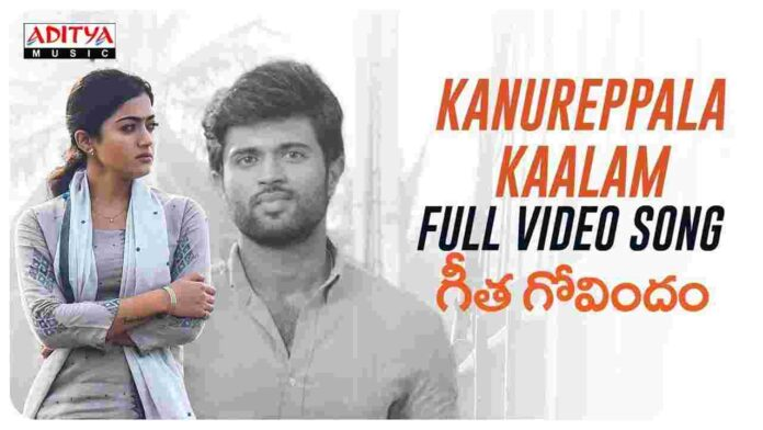 Kanureppala Kaalam Lyrics in Telugu & English - Geetha Govindam - FindSongsLyrics.com
