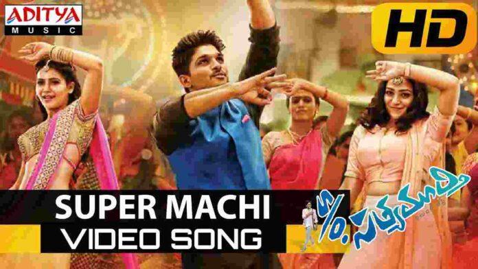 Super Machi Lyrics in Telugu & English - S/O Satyamurthy - FindSongsLyrics.com