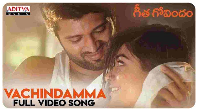 Vachindamma Song Lyrics In Telugu & English - Geetha Govindam - FindSongsLyrics.com